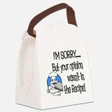 Your Opinion Wasn't In It Canvas Lunch Bag