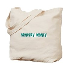 Grocery Money Tote Bag