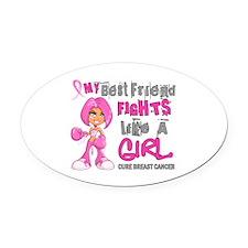 Licensed Fight Like a Girl 42.9 Br Oval Car Magnet