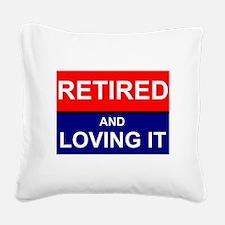 Retirement Square Canvas Pillow