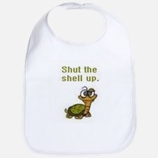 Shut the Shell up. Bib