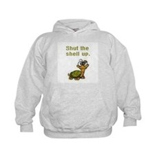 Shut the Shell up. Hoodie