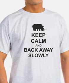 Keep Calm and Back Away Slowly T-Shirt