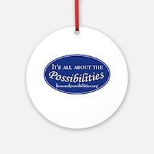 Possibilities Ornament (Round)