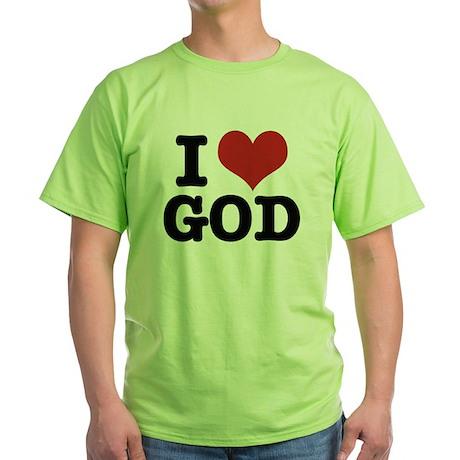 I LOVE GOD Green T-Shirt