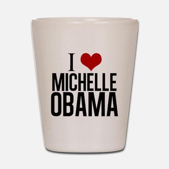 I Love Michelle Obama Shot Glass