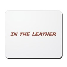 In the Leather Mousepad