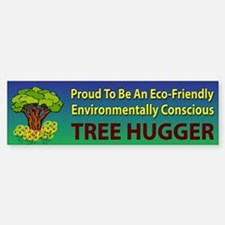 Tree Hugger ~ Bumper Bumper Sticker