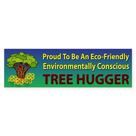 Tree Hugger ~ Sticker (Bumper)