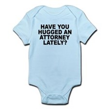 Have You Hugged An Attorney Lately? Infant Bodysui