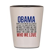 Obama Equality Shot Glass