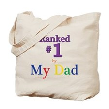 Ranked #1 by My Dad (SEO) Tote Bag