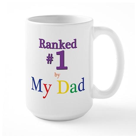 Ranked #1 by My Dad (SEO) Large Mug