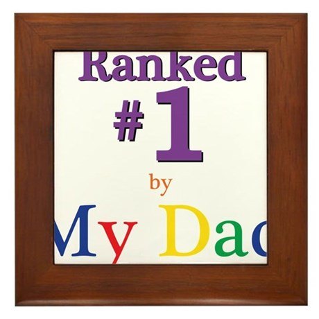 Ranked #1 by My Dad (SEO) Framed Tile
