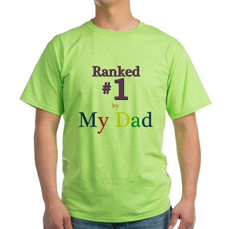 Ranked #1 by My Dad (SEO) Green T-Shirt