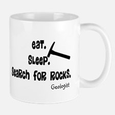 Geologist Eat Sleep Rocks.PNG Mug