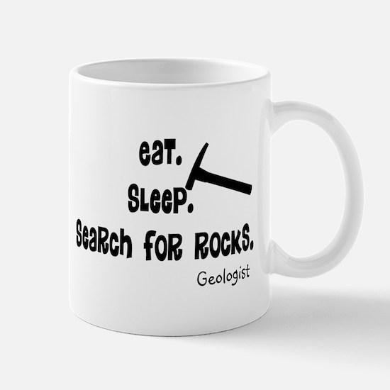 Geologist Eat Sleep Rocks.PNG Mug