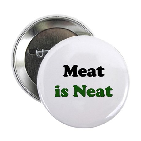 Meat is Neat Button