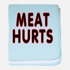 Meat hurts - baby blanket