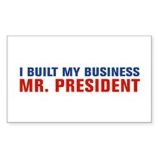 I Built My Business Mr. President Decal