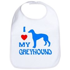 I LOVE MY GREYHOUND Bib