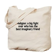Religion: a big fight Tote Bag