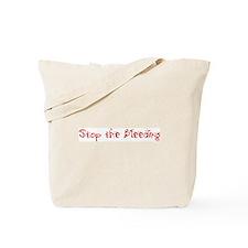 Stop the Bleeding Tote Bag
