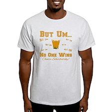 But Um Drinking Game T-Shirt