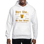 But Um Drinking Game Hooded Sweatshirt