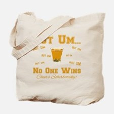 But Um Drinking Game Tote Bag