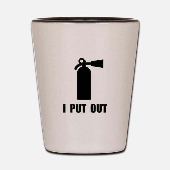 I Put Out Shot Glass