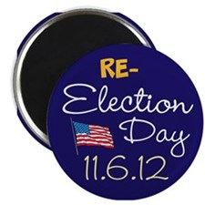 RE-ELECTION DAY 11.6.12 Magnet