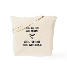 Lose Your WiFi Tote Bag