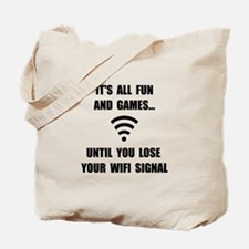 Lose Your WiFi Tote Bag