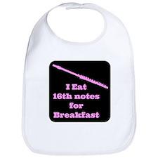 Flute I eat 16th notes for Breakfast Bib