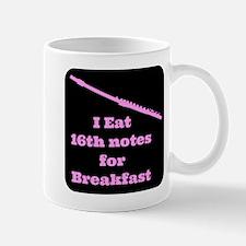 Flute I eat 16th notes for Breakfast Mug