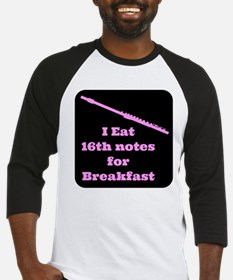Flute I eat 16th notes for Breakfast Baseball Jers