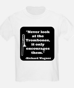 Trombone Wagner quote T-Shirt