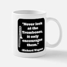 Trombone Wagner quote Mug