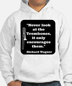 Trombone Wagner quote Jumper Hoody