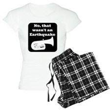No, that wasnt an earthquake Pajamas