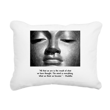 What we think we become. Rectangular Canvas Pillow