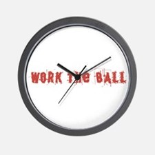 Work the Ball Wall Clock