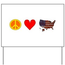 Peace Love USA Yard Sign