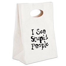 Stupid People Canvas Lunch Tote