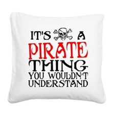 Pirate Thing Square Canvas Pillow
