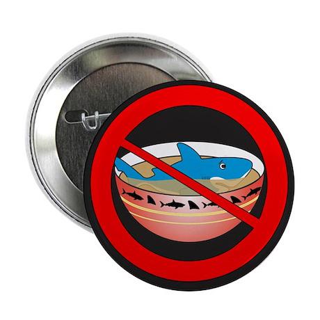 "Say NO To Shark Fin Soup 2.25"" Button"