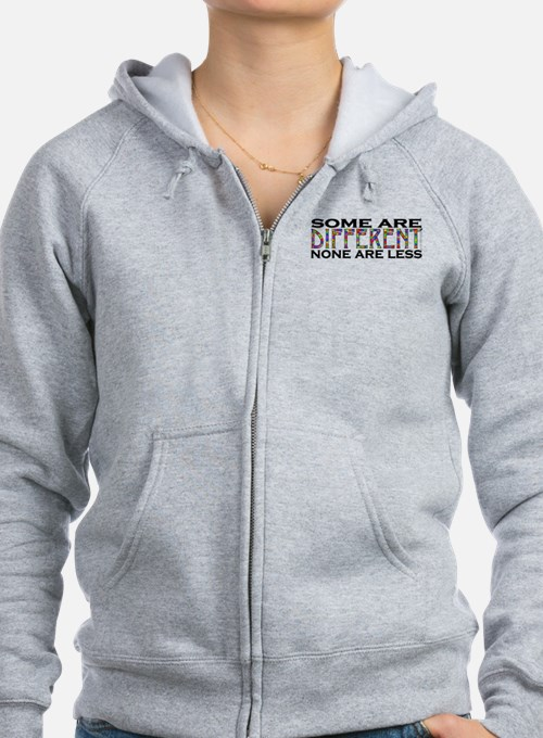 Some are Different, None are Less Zip Hoodie