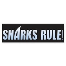 Sharks Rule! Bumper Sticker