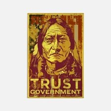 Trust Government Sitting Bull Rectangle Magnet